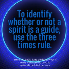 To identify whether or not a #spirit is a guide, use the three times rule.