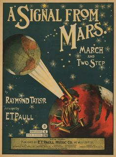 vintage sheet music art A Signal From Mars Old Sheet Music, Song Sheet, Vintage Sheet Music, Piano Sheet, Arte Sci Fi, Sci Fi Art, Co Berlin, Music Artwork, Music Covers