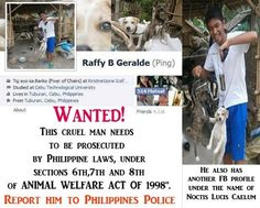 The world is filled with vile individuals who thing abusing animals is a lark.