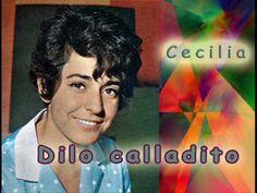Dilo calladito, Cecilia.wmv