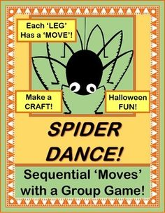 GROUP GAME with SEQUENTIAL and ALTERNATING MOVEMENTS -- for Halloween or any time!  Make a SPIDER CRAFT for game play.  Learn a funny Spider Rhyme where your kids are the Spiders, and each of the eight Spider Legs has its own way of 'moving'!  End your game in a big circle that builds a Spider Web out of yarn.  (10 pages)  Active multi-sensory fun from Joyful Noises Express TpT!  $