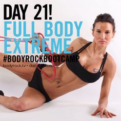 BodyRock Boot Camp – Day #21 – Full Body  http://www.bodyrock.tv/2014/04/13/fit-test/