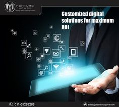 Customized Digital Solutions For Maximum ROI #DigitalMarketingCompany #SMO #SEO #Branding #WebsitePromotion Visit Now @ http://mentorshouse.com/digital-marketing