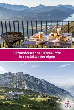 10 wunderschöne Unterkünfte in den Schweizer Alpen | Hoteltipps | Inspiration Hotels, Switzerland, Hiking, Mountains, Travel Ideas, Nature, Travelling, Inspiration, Swiss Alps