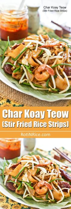 The ever popular Char Koay Teow or stir fried rice strips with shrimps, Chinese sausage, bean sprouts, and chives with step-by-step instructions.   RotiNRice.com