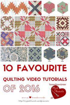 10 favorite quilting video tutorials of 2016 Sewn up TeresaDownUnder