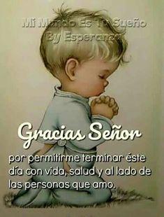 Spanish Greetings, Nighty Night, Night Quotes, Gods Love, Good Night, Poems, Religion, Faith, Thoughts