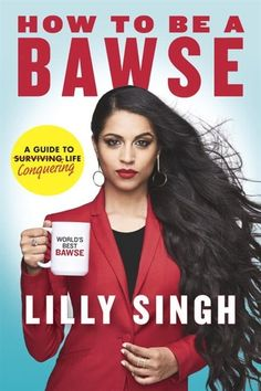 From actress, comedian, and YouTube sensation Lilly Singh (aka Superwoman) comes the definitive guide to being a BAWSE—a person who exudes confidence, reaches goals, gets hurt efficiently, and smiles genuinely because they've fought through it all and made it out the other side. Told in her hilarious, bold voice that's inspired over 9 million fans, and using stories from her own life to illustrate her message, Lilly proves that there are no shortcuts to success. WARNING: This book does NOT…