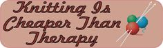 "10"" x 3"" Knitting Cheaper Than Therapy Bumper Stickers Vinyl Decals Car Sticker Decal"