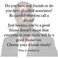 Tony A. Gaskins Jr. Quotes!