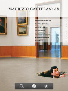 App para la Ipad y Android. La exposición de Maurizio Cattelan, toda en HD, en el Museo Guggenheim. Narrado por John Waters. Disponible en: https://market.android.com/details?id=com.toura.app2_3182=search_result