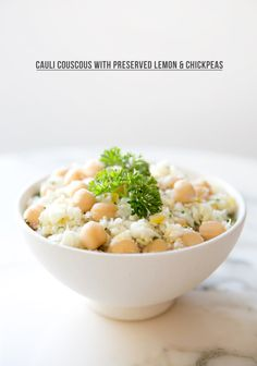 CAULIFLOWER COUSCOUS WITH PRESERVED LEMONS, CHICKPEAS AND PARSLEY  via a house in the hills