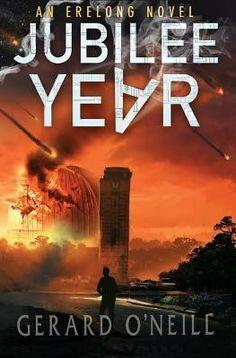 """Jubilee Year""  ***  Gerard O'Neill  (2015)"