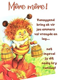 Morning Blessings, Good Morning Wishes, Good Morning Quotes, Goeie More, Afrikaans Quotes, Happy Sunday, Mornings, Qoutes, Friends