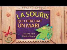 La souris qui cherchait mari, racontée par Francine Vidal - YouTube