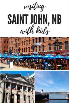 Family Travel: Saint John, New Brunswick with the kids