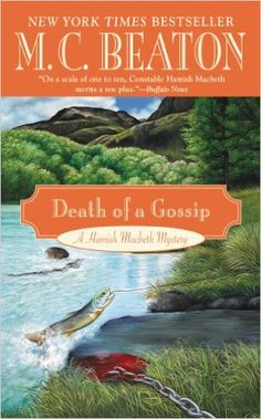 Death of a Gossip (Hamish Macbeth Mysteries Book 1) - Kindle edition by M. C. Beaton. Mystery, Thriller & Suspense Kindle eBooks @ Amazon.com.