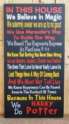 This is a great sign for that Harry Potter lover, it is fun and colorful. This sign is made out of sturdy Baltic Birch. The wood is sealed