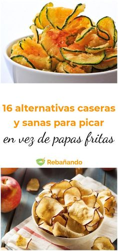 "16 LIGHT SNACKS with which we can ""sin""- 16 homemade and healthy alternatives to replace the chips in the pecking -"