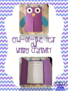"""Owl Foldable End of the Year Craftivity & Writing Project...""""Owl Always Remember...""""  """"First Grade was a Hoot..""""  """"Owl Never Forget.."""""""
