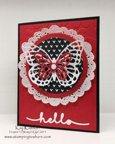 Greetings Butterfly Card with How To Video, Big Shot Card, #stampingtoshare, Kay Kalthoff