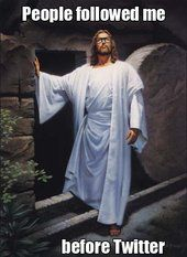 Follow Him.
