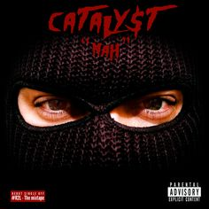 CATALY$T- NAH|@CatalystWasHere #R2L #CatalystWasHere The Bronx is known for breeding some of the greatest emcee's of all time and it appears they are still breeding them today. In House Music Group...
