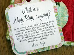 tag idea for gifted mug rugs... what a cute gift with a mug and bag of cocoa!
