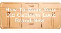 How To Make Your Old Cabinets Brand New - Smith Monitoring