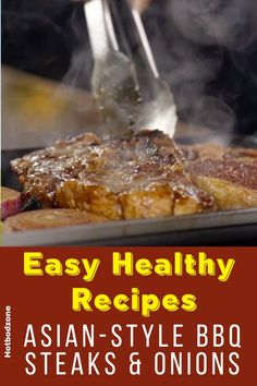 Easy Healthy Recipes - Asian-Style BBQ Steaks