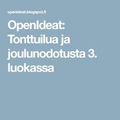 OpenIdeat: Tonttuilua ja joulunodotusta 3. luokassa Boarding Pass