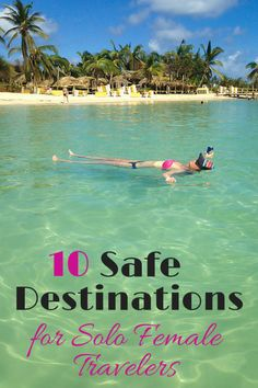 Ten Safe Destinations for Solo Female Travelers