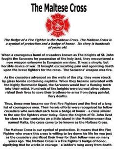 Fireman / Paramedic / Story of the Maltese Cross Firefighter Family, Firefighter Paramedic, Firefighter Decor, Firefighter Quotes, Volunteer Firefighter, Firefighter Cakes, Fire Training, Into The Fire, Fire Apparatus
