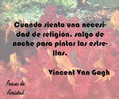 Frases filosoficas religiosas de Vincent Van Gogh
