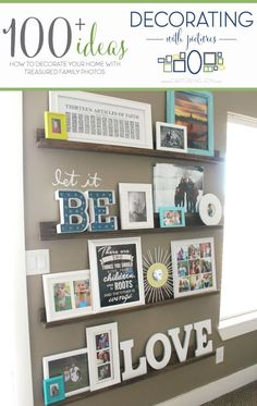 Decorate with photos, a shelf of pictures with different sizes and frames mixed in. Great for family pictures and Instagram photography.