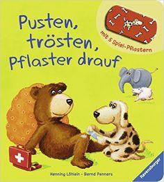 Pusten, trösten, Pflaster drauf!: Amazon.de: Bernd Penners, Henning Löhlein: Bücher