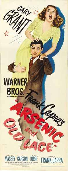"""""""Arsenic and Old Lace"""" (1944). Country: United States. Director: Frank Capra. Cast: Cary Grant, Priscilla Lane, Peter Lorre, Raymond Massey, Josephine Hull, Jean Adair, Jack Carson, Edward Everett Horton"""