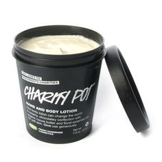 Charity Pot- From Lush. Give a tub of body lotion made with organic, fair-trade cocoa butter and every penny of the purchase price goes to small, grassroots charities and projects working on behalf of the environment and conservation, animal protection, and for human rights. Win-soft skin-win.