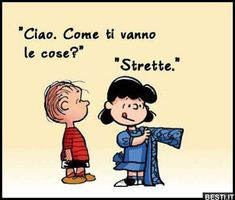 Imagine that you are learning the Italian language right at your own living room. Considering the numerous simple methods of learning Italian today, would you rather sit in your Italian Humor, Italian Quotes, Feeling Lost, Feeling Happy, Sarcastic Quotes, Funny Quotes, Lucy Charlie Brown, Lucy Van Pelt, Magic Words