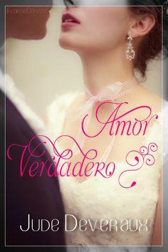 P R O M E S A S D E A M O R: Reseña - Amor Verdadero, Jude Deveraux (FanArt realizado por FlordeCereza)