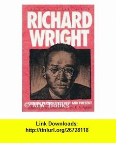RICHARD WRIGHT (Amistad Literary Series) (9781567430141) Henry Louis Gates, Kwame Anthony Appiah , ISBN-10: 1567430147  , ISBN-13: 978-1567430141 ,  , tutorials , pdf , ebook , torrent , downloads , rapidshare , filesonic , hotfile , megaupload , fileserve