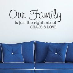 Belvedere Designs LLC Family is Chaos and Love Wall Decal