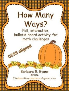 How Many Ways? -- Fall Edition  Exercise critical thinking while practicing math skills. Provides differentiation for any grade and lasts for the entire month. $