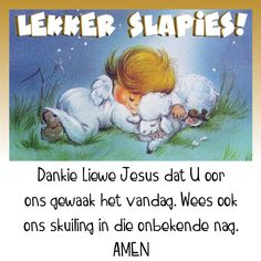 Good Night Messages, Good Night Quotes, Lekker Dag, Goeie Nag, Afrikaans Quotes, Amen, Jay, Sayings, Friends