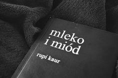 polakowska: Poezja Rupi Kaur do mnie przemawia