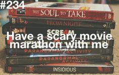 I like scary movies:D