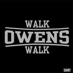 Kevin Owens has quickly become the biggest heel in the WWE, He fights on his terms, and makes his own rules.------------ Walk Owens Walk. T-Shirt by Carpy's (original) ------- FREE SHIPPING #wwe #kevinowens #raw #wrestling