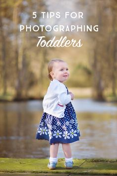 5 tips for photographing toddlers