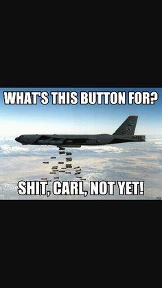 Carl again pride of the military lol