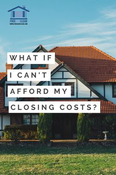 What If I Can't Afford Closing Costs Are you looking for a rental investment? Home Buying Tips, Home Buying Process, Buying A New Home, Sell Your House Fast, Selling Your House, Closing On House, Best Home Loans, Real Estate Buyers, Closing Costs